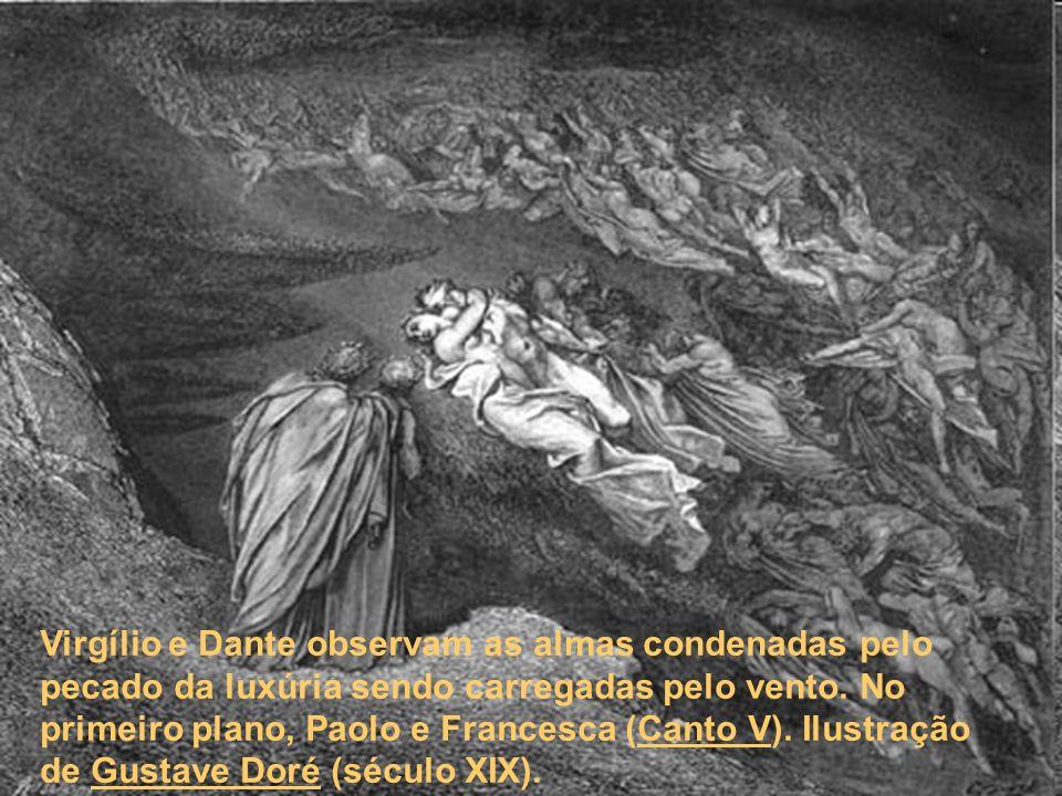 Virgílio e Dante observam as almas condenadas pelo pecado da luxúria sendo carregadas pelo vento. No primeiro plano, Paolo e Francesca (Canto V). Ilus