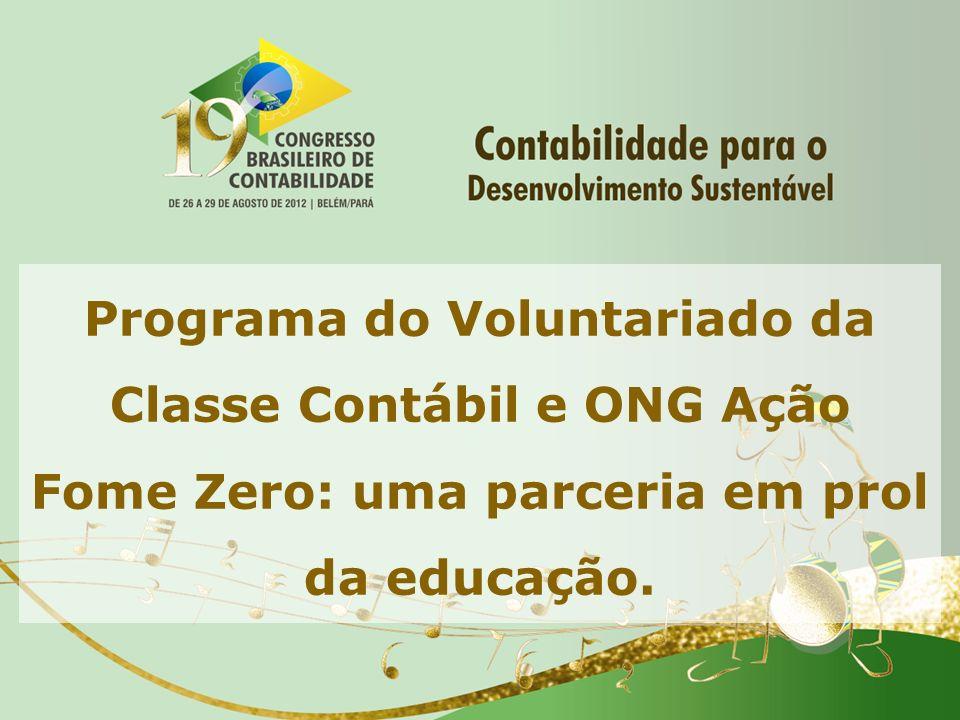 Programa do Voluntariado da Classe Contábil e ONG Ação Fome Zero: uma parceria em prol da educação.