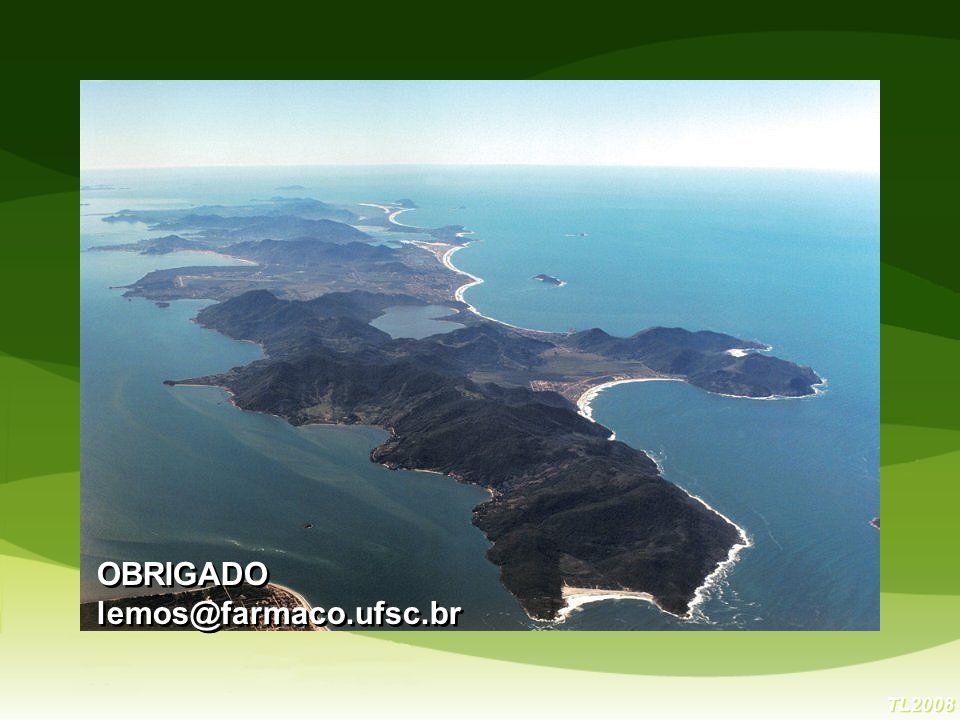TL2008 OBRIGADO lemos@farmaco.ufsc.br OBRIGADO lemos@farmaco.ufsc.br