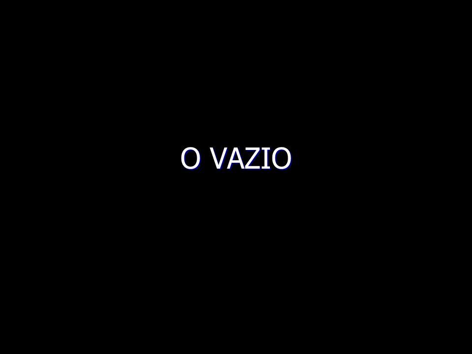 O VAZIO