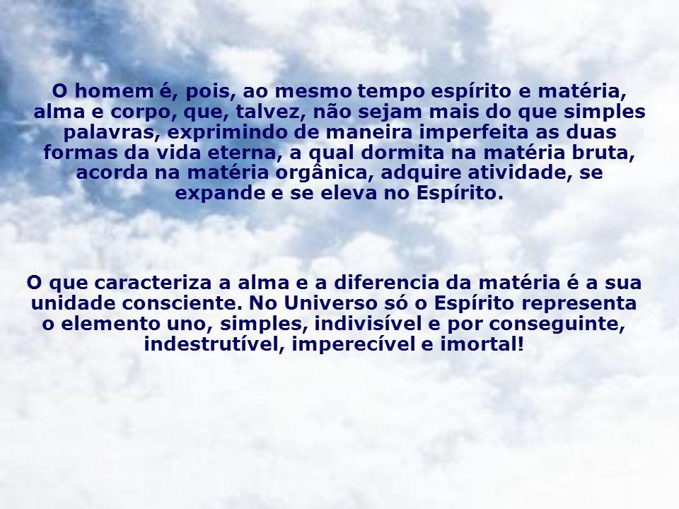 IV – A PERSONALIDADE INTEGRAL A consciência, o eu, é o centro do ser, a própria essência da personalidade.