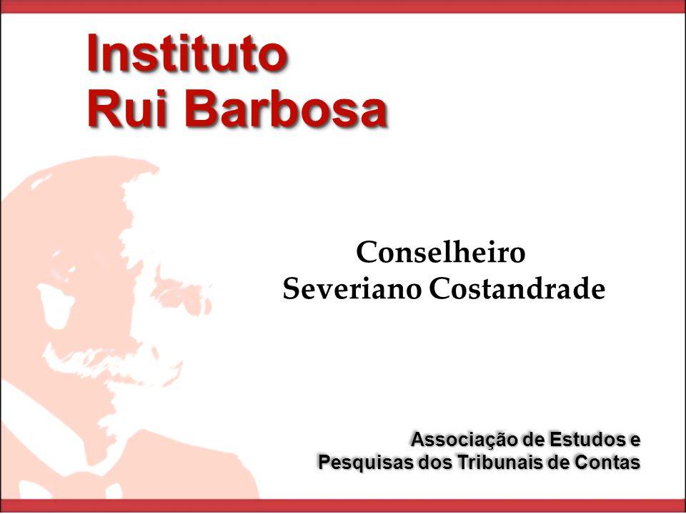 Instituto Rui Barbosa Instituto Associação de Estudos e Pesquisas dos Tribunais de Contas Associação de Estudos e Pesquisas dos Tribunais de Contas Co