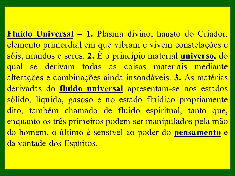O perispírito é formado pela metabolização do Fluido Cósmico Universal, das energias, vibrações e outros fluidos presentes no ambiente em que se encon
