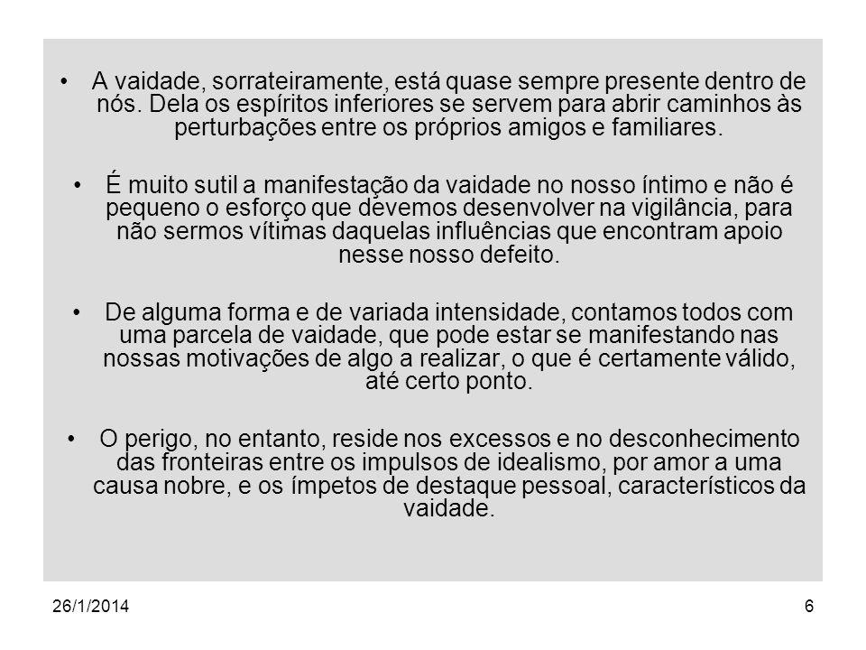26/1/201417 Para que ser vaidoso.