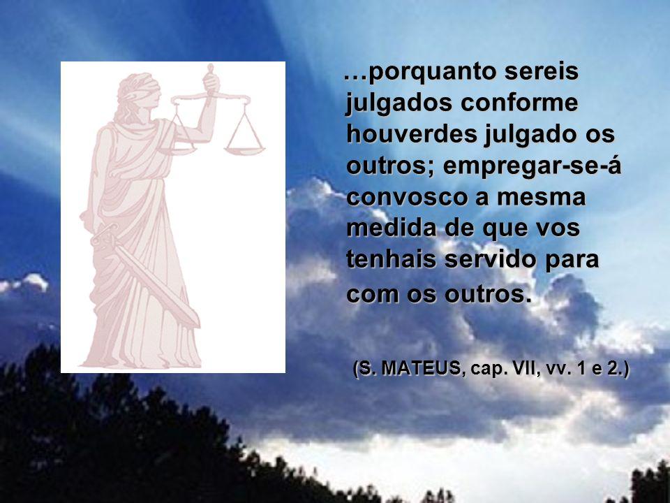 Lei natural: divina É a única verdadeira para a felicidade do homem; Eterna e imutável como o próprio Deus.