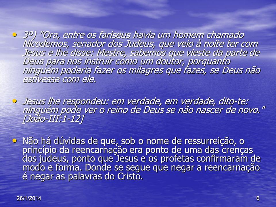 26/1/201417 Perguntas e Respostas Reencarnação