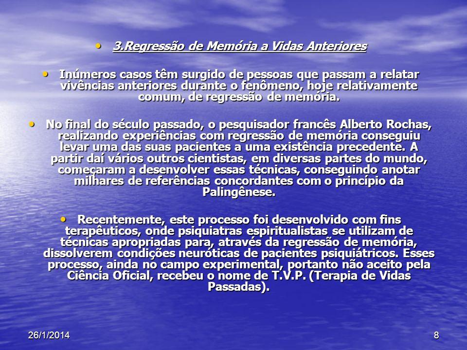 26/1/20149 Pluralidade X Unicidade das Encarnações A reencarnação se baseia nos princípios da misericórdia e da justiça de Deus.