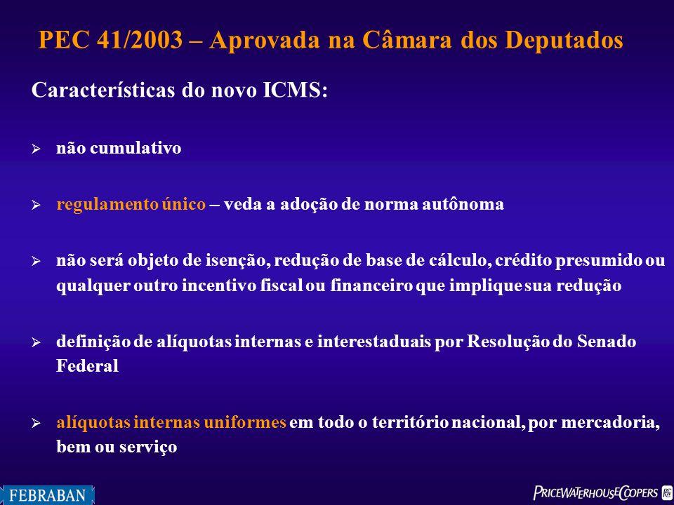 Características do novo ICMS: não cumulativo regulamento único – veda a adoção de norma autônoma não será objeto de isenção, redução de base de cálcul