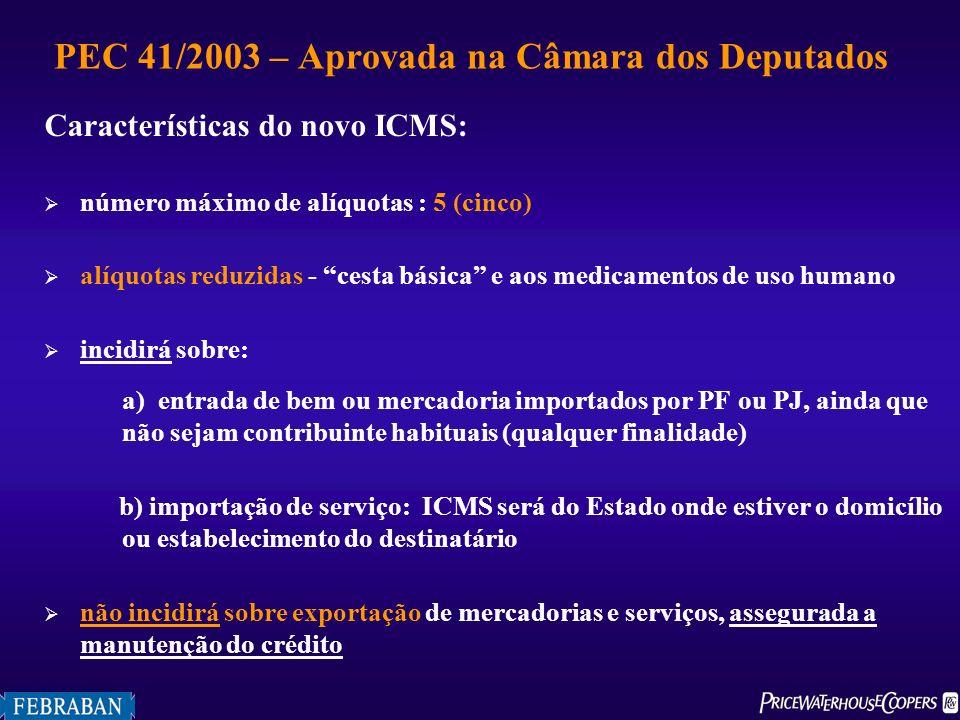 Características do novo ICMS: número máximo de alíquotas : 5 (cinco) alíquotas reduzidas - cesta básica e aos medicamentos de uso humano incidirá sobr