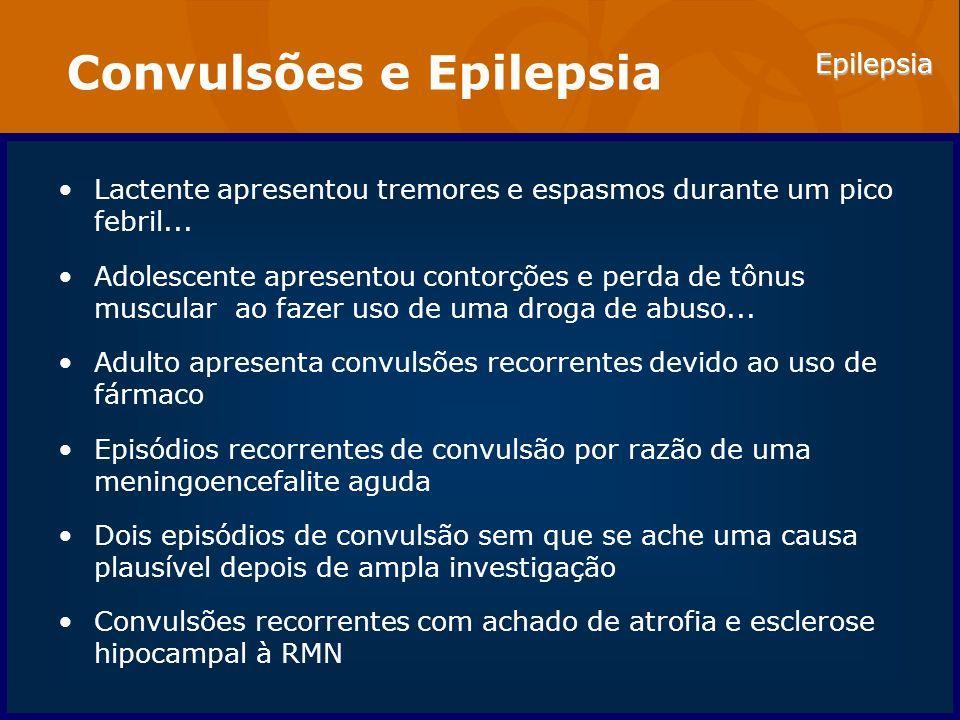 Epilepsia Convulsões e Epilepsia CONVULSÃO: Evento paroxístico devido a descargas anormais, excessivas e hipersincrônicas de um agregado de neurônios do SNC Incidência de pelo menos um episódio na vida: 5 a 10% EPILEPSIA: Convulsões recorrentes devidas a um processo subjacente crônico Incidência: 0,3 a 0,5% Prevalência em 5 a 10 pessoas por 1.000