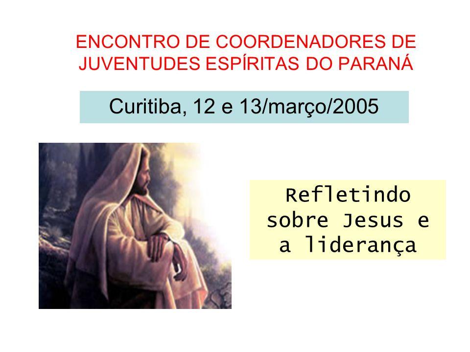 REFLETINDO SOBRE JESUS E A LIDERANÇA Se alguém me quer seguir, renuncie-se a si mesmo, tome a sua cruz e siga-me.
