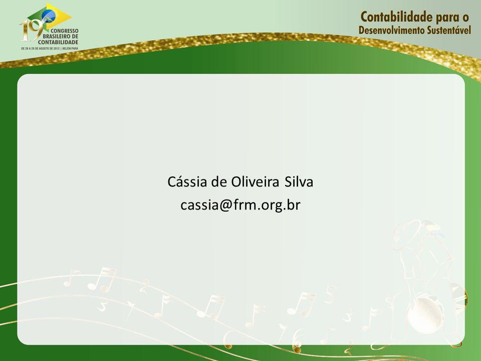 Cássia de Oliveira Silva cassia@frm.org.br