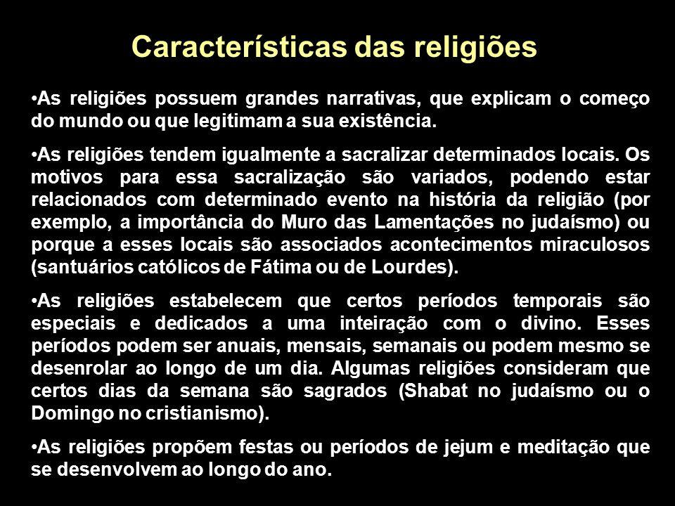 Características das religiões É fato que toda religião possui um sistema de crenças no sobrenatural, geralmente envolvendo divindades ou deuses. As re