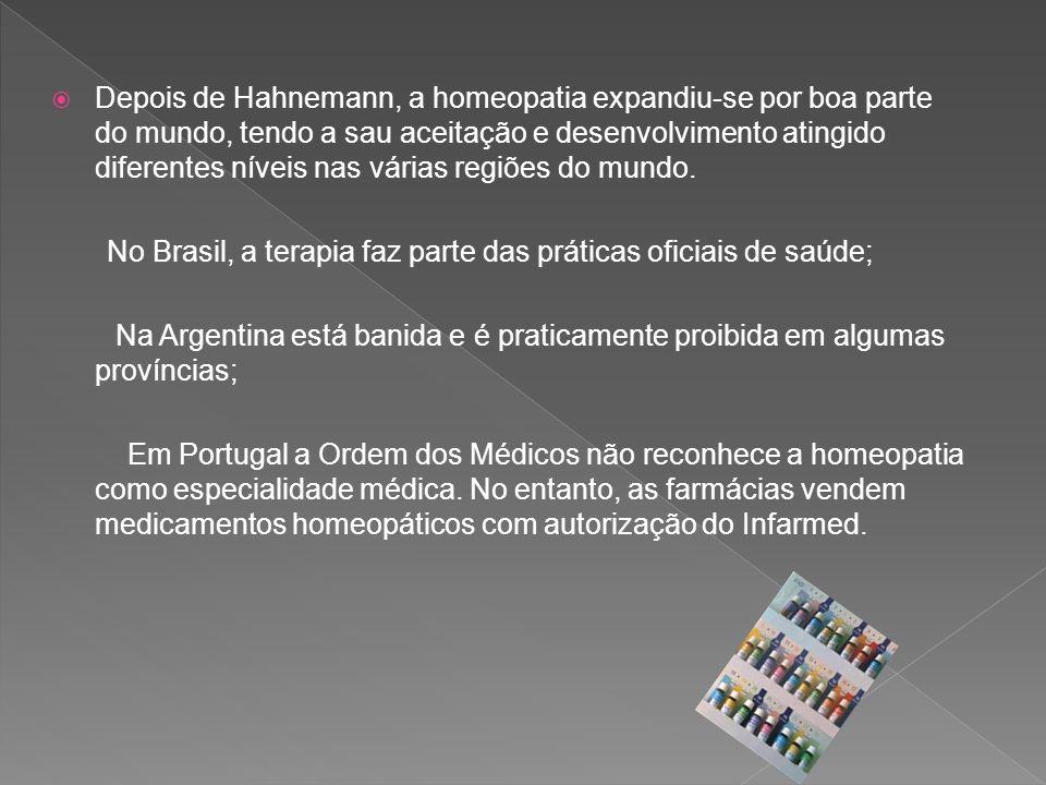 Depois de Hahnemann, a homeopatia expandiu-se por boa parte do mundo, tendo a sau aceitação e desenvolvimento atingido diferentes níveis nas várias re