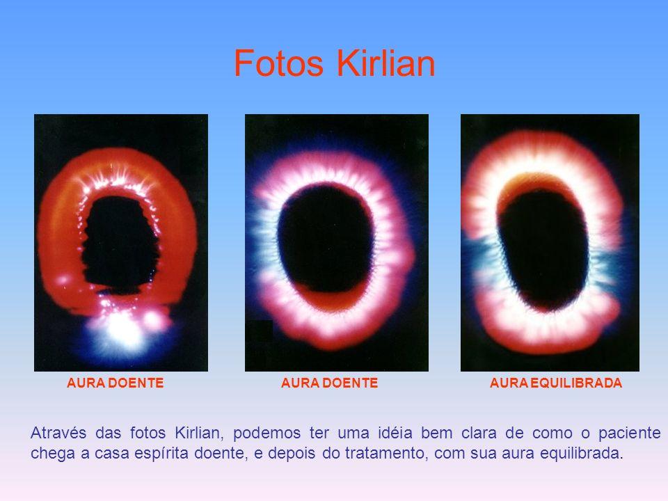 Fotos Kirlian Através das fotos Kirlian, podemos ter uma idéia bem clara de como o paciente chega a casa espírita doente, e depois do tratamento, com