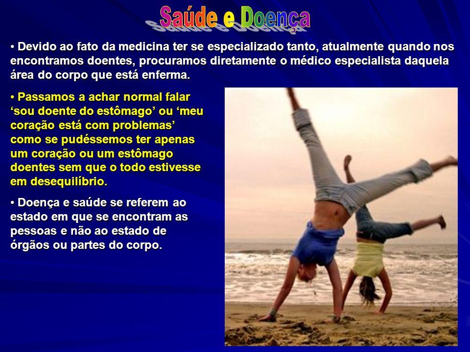 O corpo físico nunca está só doente ou só saudável, já que nele se expressam as informações da consciência (Espírito).