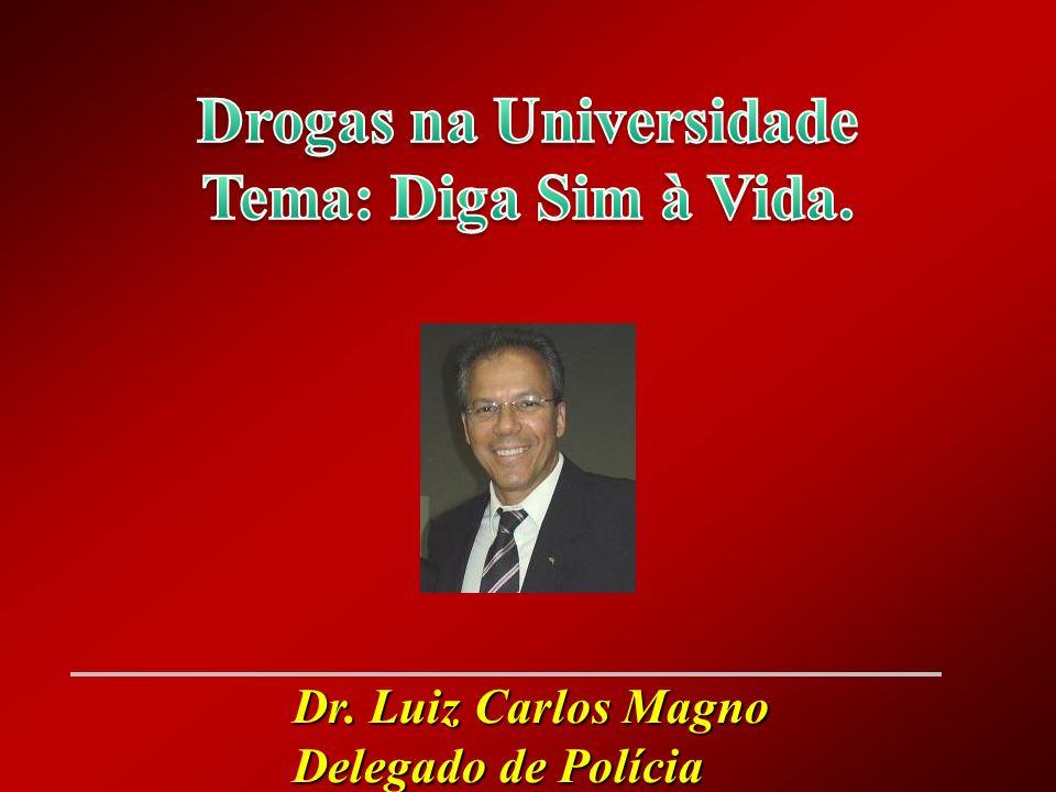 Dr. Luiz Carlos Magno Delegado de Polícia