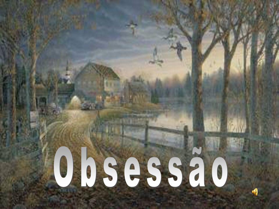 2 O que é Obsessão Vulgarmente a palavra obsessão é usada para significar idéia fixa em alguma coisa, gerando um estado mental doentil, daí podendo advir manias, cacoetes, atitudes estranhas.