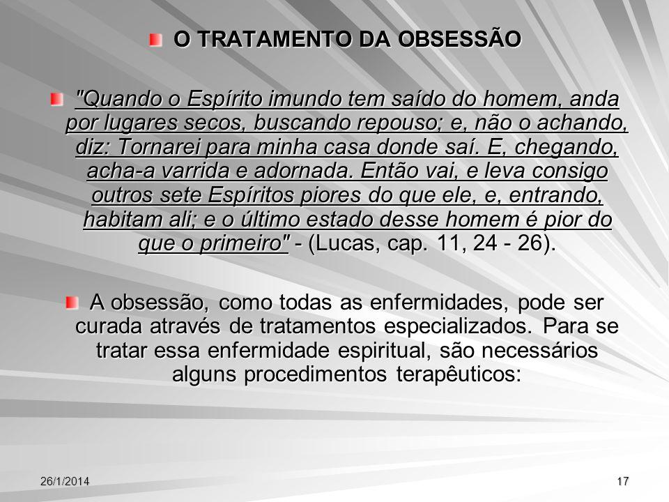 26/1/201417 O TRATAMENTO DA OBSESSÃO