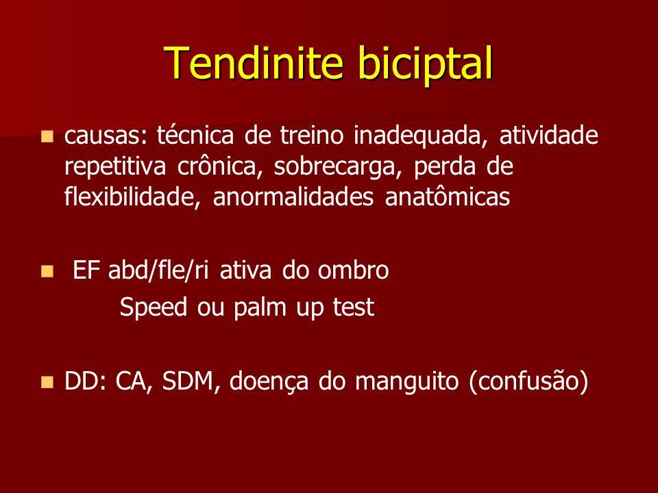Tendinite biciptal causas: técnica de treino inadequada, atividade repetitiva crônica, sobrecarga, perda de flexibilidade, anormalidades anatômicas EF