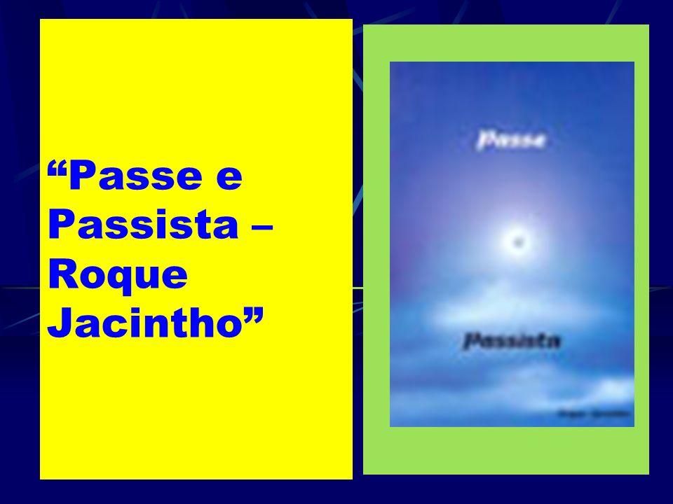 Passe e Passista – Roque Jacintho