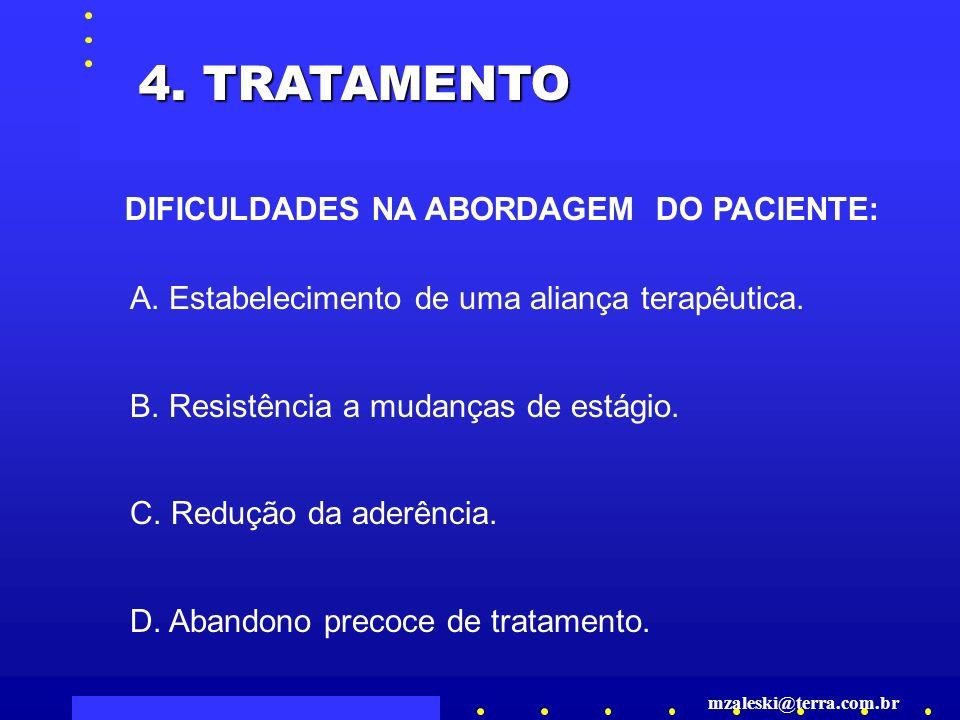 4.TRATAMENTO A. Estabelecimento de uma aliança terapêutica.
