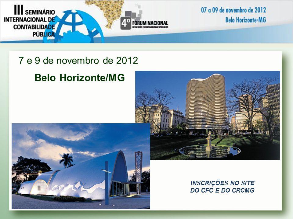 7 e 9 de novembro de 2012 Belo Horizonte/MG Dayrell Hotel & Centro de Convenções
