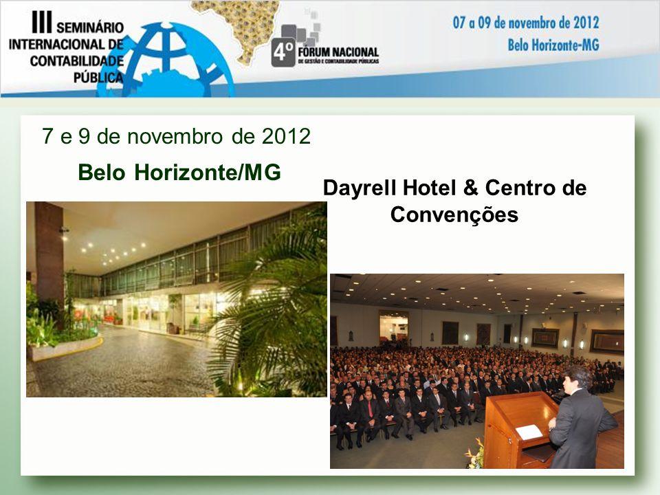 Porto Seguro - Bahia 7 a 9 de março de 2013 Local: Náutico Praia Hotel & Convention Center