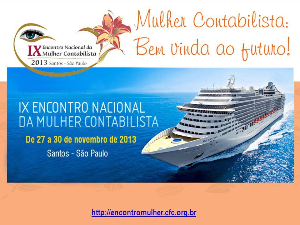 3º ENCONTRO LUSO-BRASILEIRO DE CONTABILIDADE SEPARADOS PELO OCEANO, UNIDOS PELA CONTABILIDADE 3º ENCONTRO LUSO-BRASILEIRO DE CONTABILIDADE DATA: 22 e 23 de outubro de 2012 CIDADE: São Luís-MA INSCRIÇÕES NO SITE: http://lusobrasileiro.cfc.org.br http://encontromulher.cfc.org.br