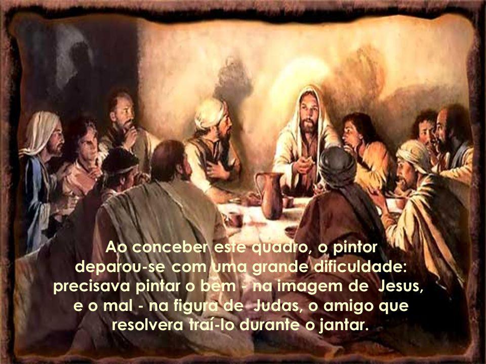 Diz uma lenda referente à pintura da Santa Ceia, ou Última Ceia de Jesus com seus Apóstolos :