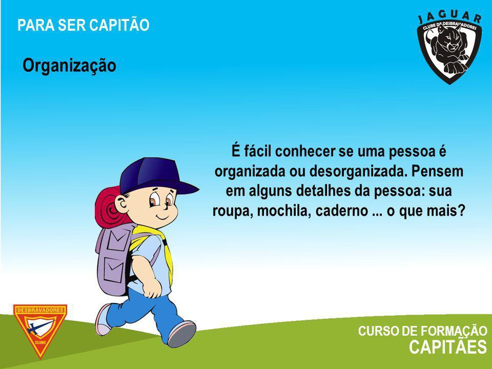 CURSO DE FORMAÇÃO CAPITÃES Classes e Especialidades O CAPITÃO E O CLUBE
