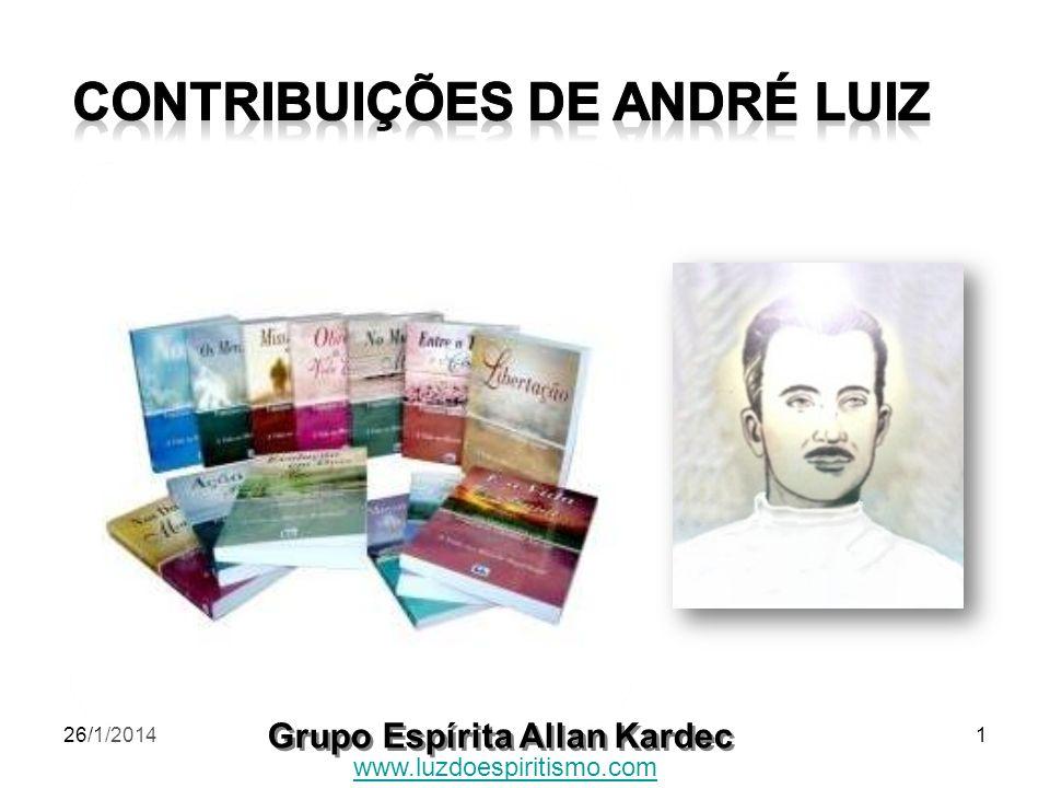 26/1/20141 Grupo Espírita Allan Kardec www.luzdoespiritismo.com