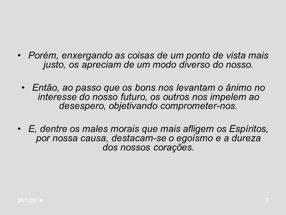 26/1/20148 Bibliografia 01 - KARDEC, Allan.In:_. O Livro dos Espíritos.