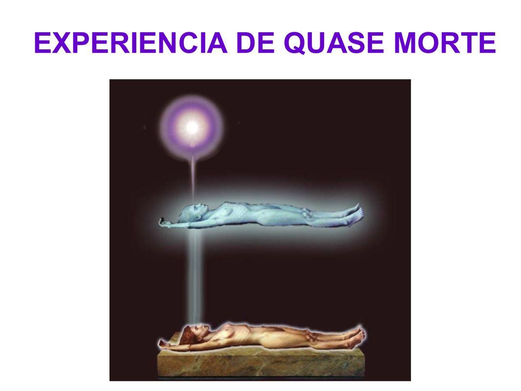 EXPERIENCIA DE QUASE MORTE