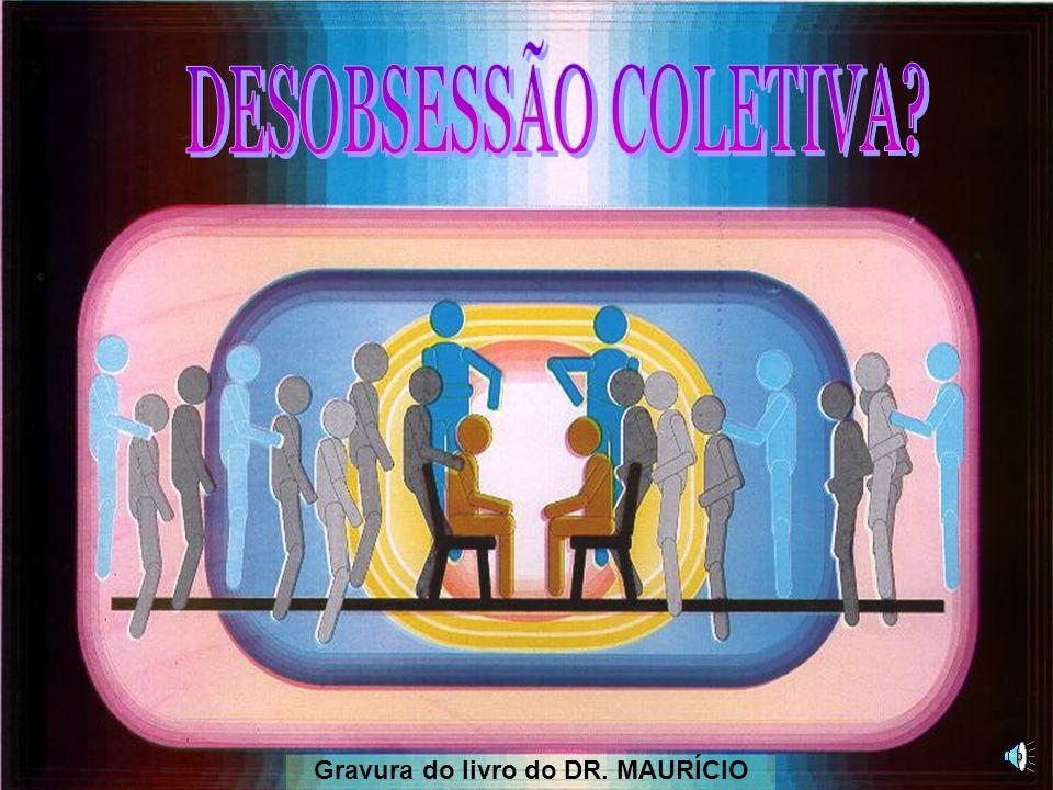 DESOBSESSÃO COLETIVA COLETIVA CMD DIÁLOGO EVANGELIZAÇÃOPASSES PRECES 5 2 1 3 4