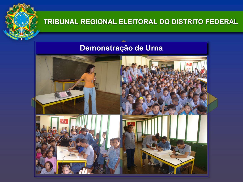 TRIBUNAL REGIONAL ELEITORAL DO DISTRITO FEDERAL Demonstração de Urna