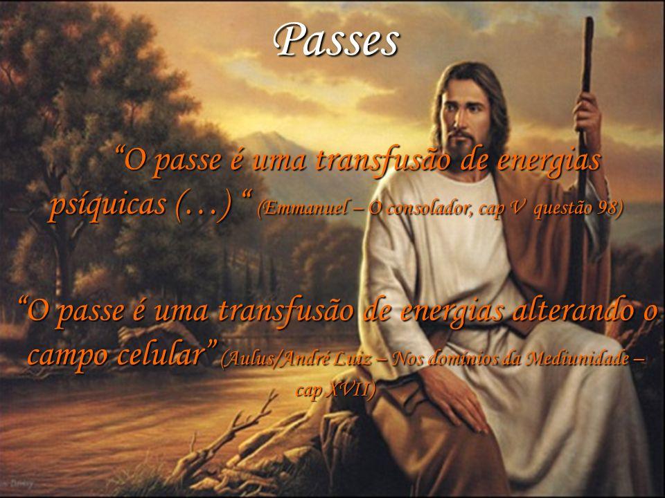 3 ni Passes O passe é uma transfusão de energias psíquicas (…) (Emmanuel – O consolador, cap V questão 98) O passe é uma transfusão de energias psíqui