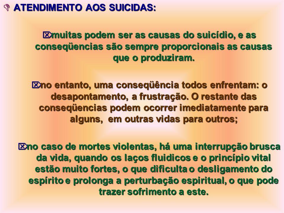 < A VIDA E A MORTE: a morte ocorre pela cessação de atividade ou esgotamento da capacidade dos órgãos do ser orgânico; com a morte do corpo orgânico,