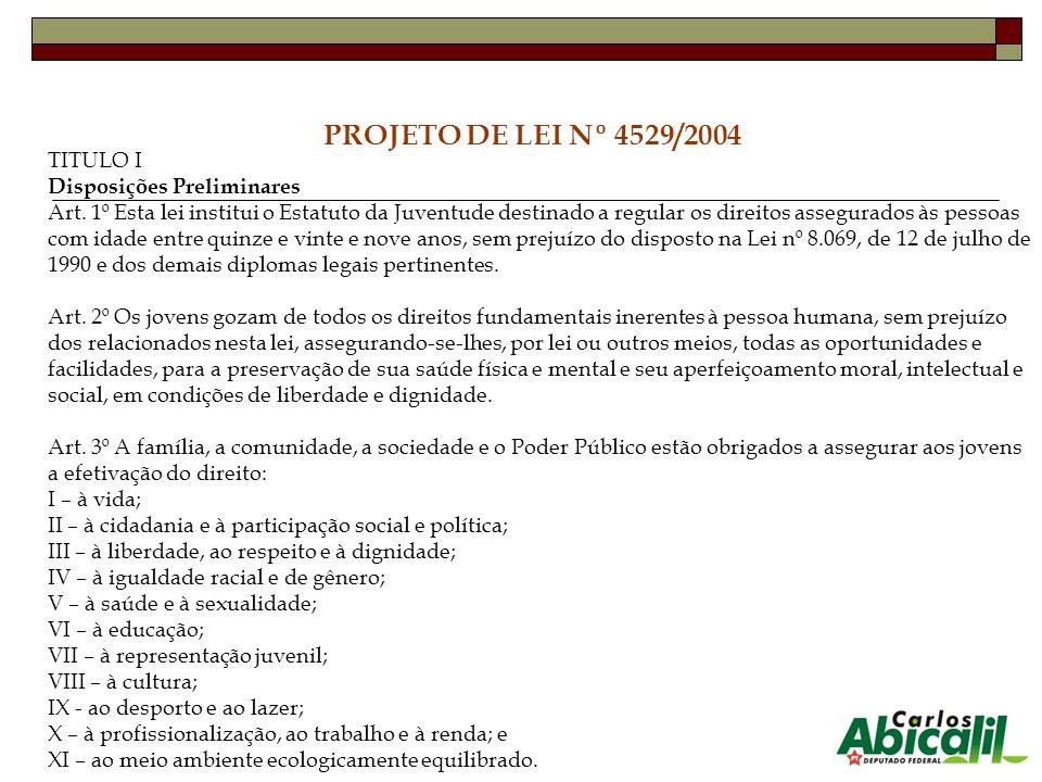 TITULO I Disposições Preliminares Art. 1º Esta lei institui o Estatuto da Juventude destinado a regular os direitos assegurados às pessoas com idade e