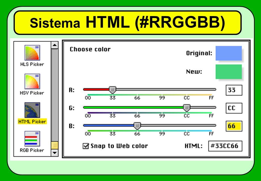 Sistema HTML (#RRGGBB)