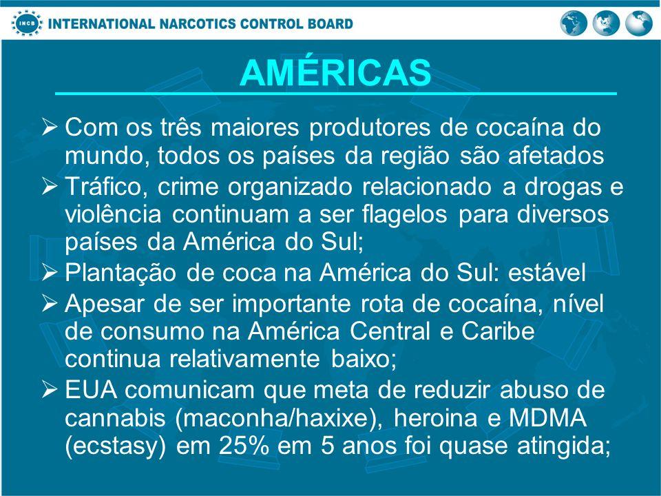 AMÉRICAS Com os três maiores produtores de cocaína do mundo, todos os países da região são afetados Tráfico, crime organizado relacionado a drogas e v