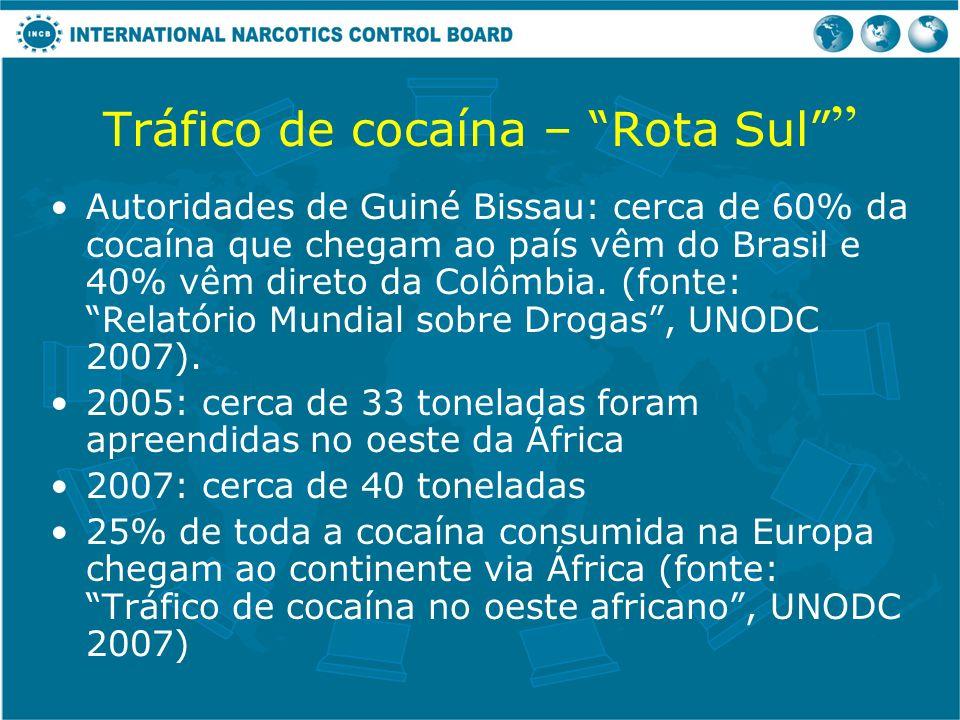 Tráfico de cocaína – Rota Sul Autoridades de Guiné Bissau: cerca de 60% da cocaína que chegam ao país vêm do Brasil e 40% vêm direto da Colômbia. (fon