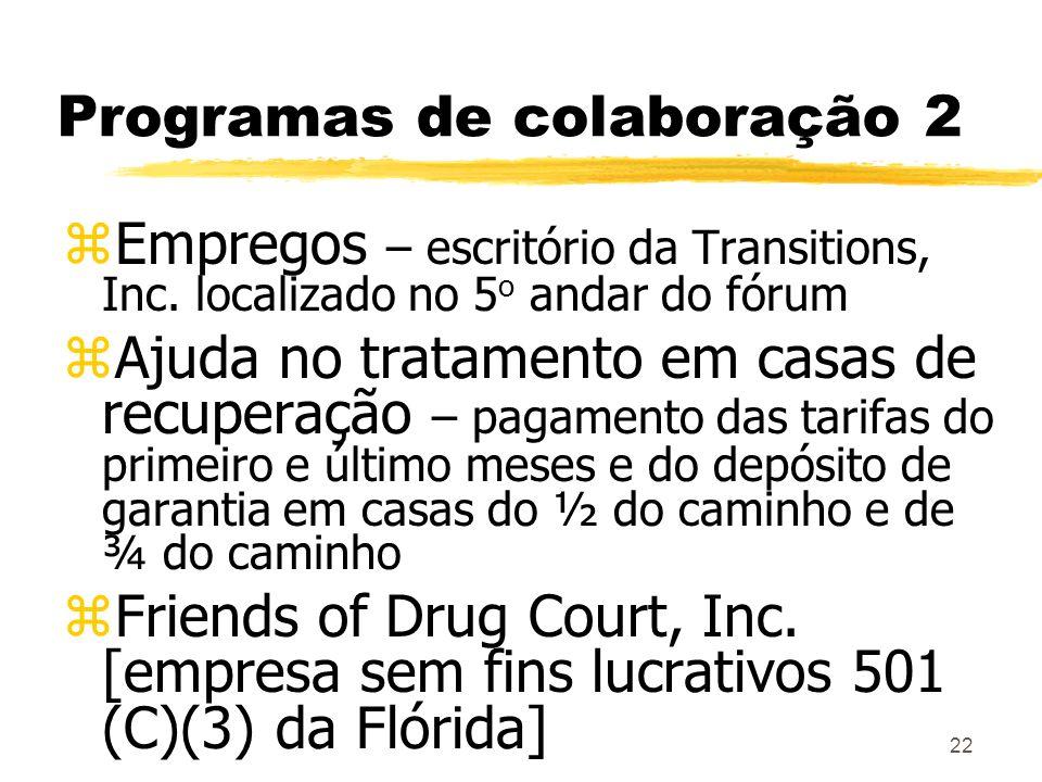 22 Programas de colaboração 2 zEmpregos – escritório da Transitions, Inc.