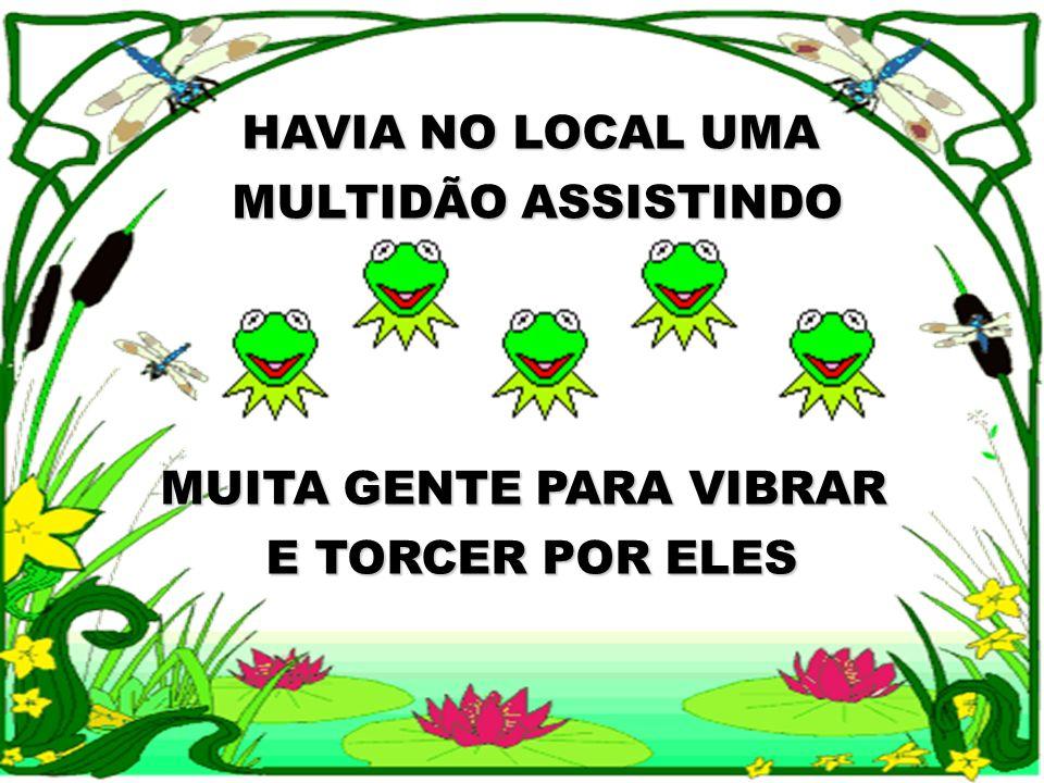 HAVIA NO LOCAL UMA MULTIDÃO ASSISTINDO MUITA GENTE PARA VIBRAR E TORCER POR ELES