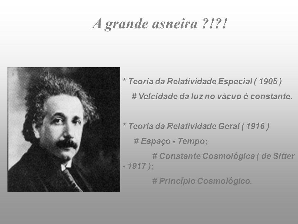 Georges-Henri Édouard Lemaître - 1927 Alexander Friedmann - ( 1888 - 1925 ) O Átomo Primordial !!!