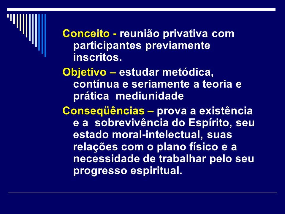 CURSO DE ESTUDO E PRÁTICA DA MEDIUNIDADE III.