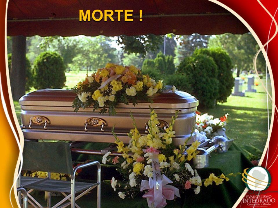MORTE !
