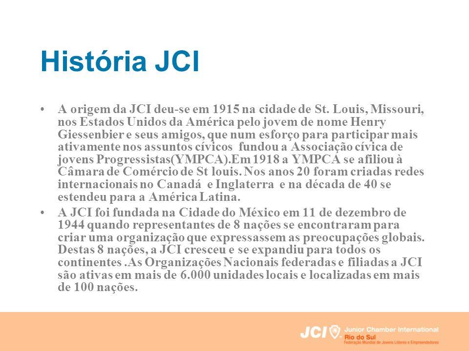 História JCI A origem da JCI deu-se em 1915 na cidade de St. Louis, Missouri, nos Estados Unidos da América pelo jovem de nome Henry Giessenbier e seu