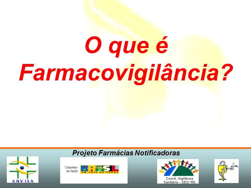 Projeto Farmácias Notificadoras Ministério da Saúde IMPORTANTE As pesquisas clínicas conduzidas para explorar novas indicações, posologias ou associaç