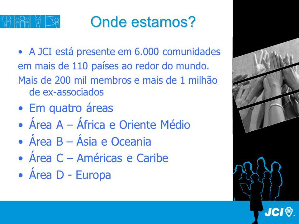 Onde estamos. A JCI está presente em 6.000 comunidades em mais de 110 países ao redor do mundo.